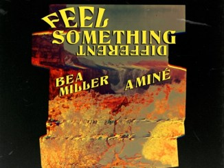 Bea Miller & Aminé - FEEL SOMETHING DIFFERENT Mp3 Download