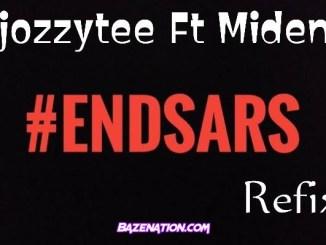 DJ Ozzytee – End Sars (Refix) ft. Midenyc Mp3 Download