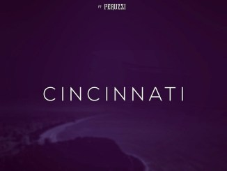 Governor Of Africa ft. Peruzzi – Cincinnati Mp3 Download