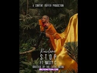 DOWNLOAD VIDEO: Rowlene & Nasty C – Stop (Remix)