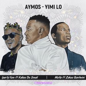 Aymos & Kabza De Small - iParty Yami Mp3 Download