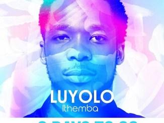 DOWNLOAD ALBUM: Luyolo – Ithemba [Zip File]