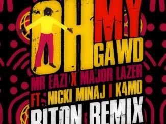 Mr Eazi & Major Lazer - Oh My Gawd [Riton Remix] (feat. Nicki Minaj & K4mo) Mp3 Download