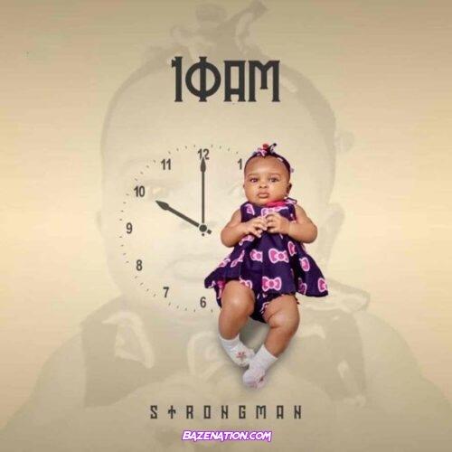 Strongman - Awuraba ft. Fameye & Quamina MP Mp3 Download