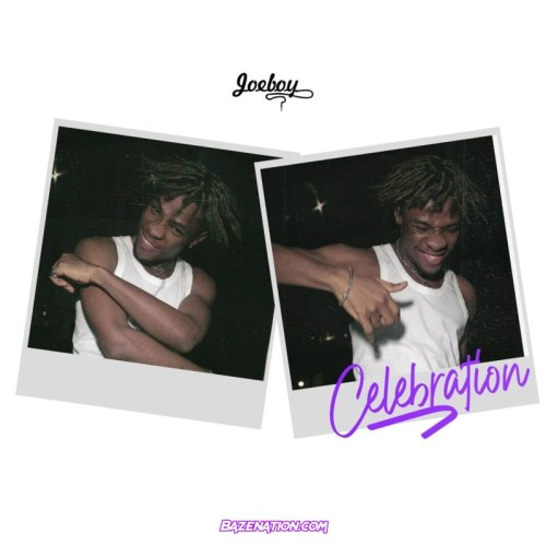 Joeboy - Celebration Mp3 Download