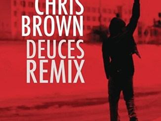 Chris Brown - Deuces (Remix) ft. Drake, T.I., Kanye West, Fabolous, & Andre 3000 Mp3 Download