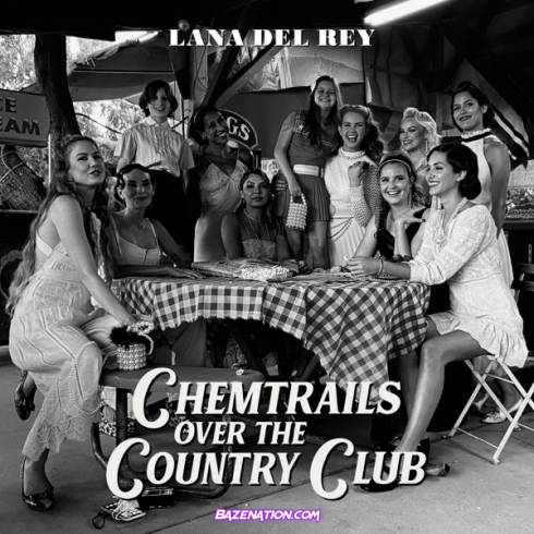 Lana Del Rey – Chemtrails Over the Country Club Mp3 Download