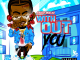 Sauce Walka - Without You Mp3 Download