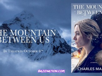 DOWNLOAD Movie: The Mountain Between Us (2017)