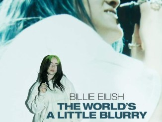 DOWNLOAD Movie: Billie Eilish: The World's a Little Blurry (2021)