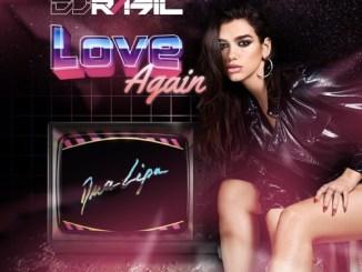 Dua Lipa - Love Again (LLP Remix) Mp3 Download