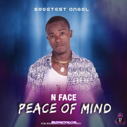 N Face - Peace Of Mind Mp3 Download