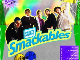 DOWNLOAD EP: PRETTYMUCH - Smackables (Deluxe Edition) [Zip File]