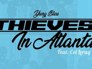Yung Bleu & Coi Leray - Thieves In Atlanta Mp3 Download