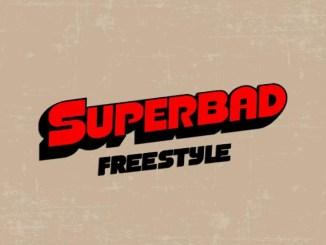 K Hus - Superbad Freestyle Mp3 Download