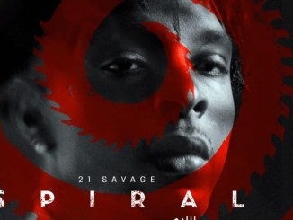 21 Savage - Spiral (From The Book of Saw Soundtrack) Mp3 Download