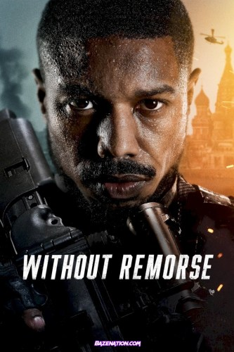 DOWNLOAD Movie: Without Remorse (2021)