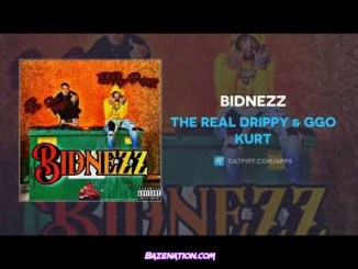 The Real Drippy & GGO Kurt - Bidnezz Mp3 Download
