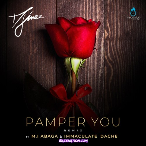 Djinee – Pamper You (Remix) ft. M.I Abaga & Immaculate Dache Mp3 Download