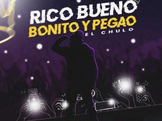 El Chulo – Rico Bueno Bonito Y Pegao Mp3 Download