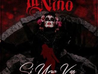 Ill Niño - Si Una Vez (El Rockero) Ft. Franco El Gorilla Mp3 Download