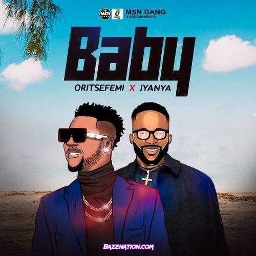 Oritse Femi – Baby ft. Iyanya Mp3 Download