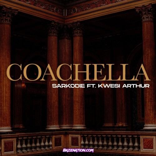 Sarkodie – Coachella ft Kwesi Arthur Mp3 Download