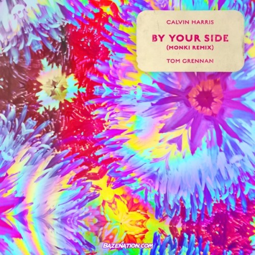 Calvin Harris – By Your Side (feat. Tom Grennan) [Monki Remix] Mp3 Download