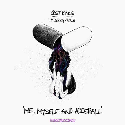 Lost Kings – Me Myself & Adderall (feat. Goody Grace) Mp3 Download