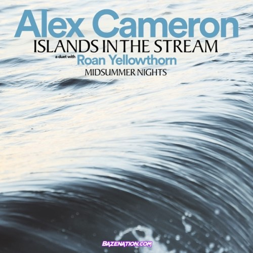 Alex Cameron – Islands In the Stream (feat. Roan Yellowthorn) Mp3 Download