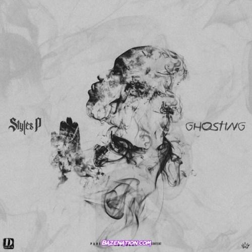 Styles P - Ghosting Download Album Zip