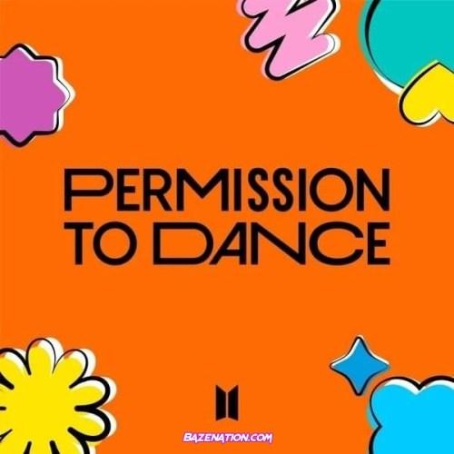 BTS (방탄소년단) - Permission to Dance Mp3 Download