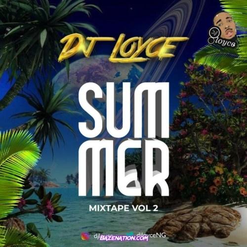 DJ Loyce – Summer Trips Mix (Vol. 2) Download MIXTAPE