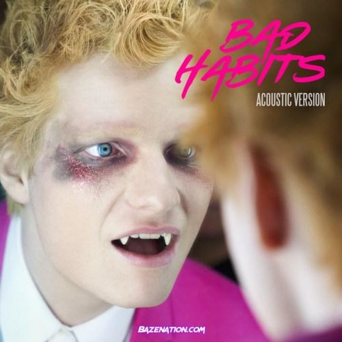 Ed Sheeran – Bad Habits (Acoustic Version) Mp3 Download