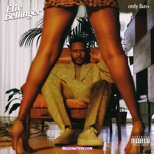 Eric Bellinger – Only Fan Mp3 Download