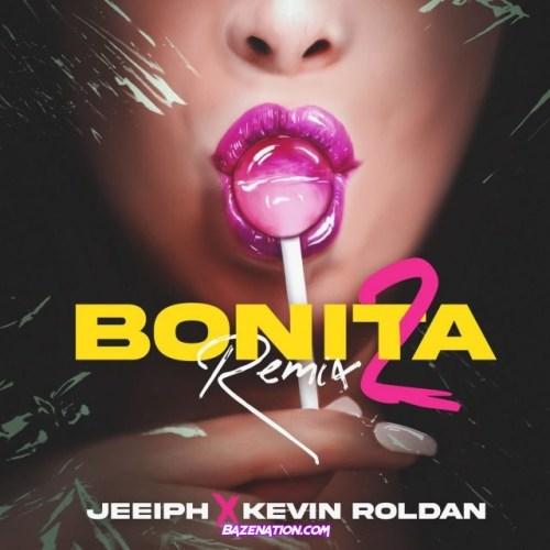 Jeeiph & Kevin Roldan – Bonita (Remix 2) Mp3 Download