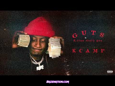 K Camp - Guts (feat. True Story Gee) Mp3 Downoad