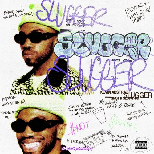 Kevin Abstract - SLUGGER (feat. $NOT & slowthai) Mp3 Download