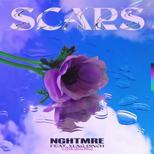 NGHTMRE & Yung Pinch - Scars Mp3 Download