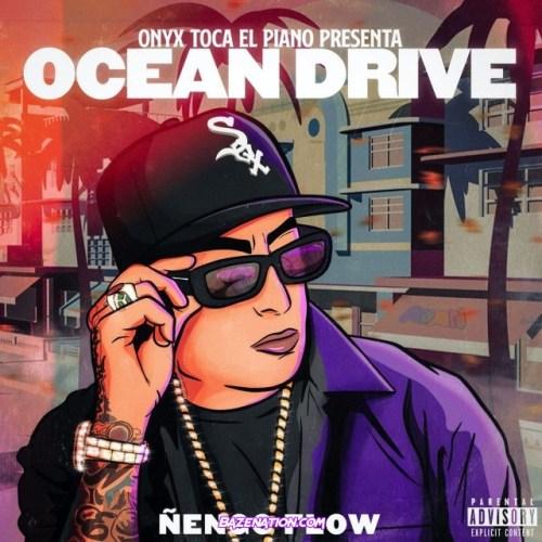 Ñengo Flow & Onyx Toca El Piano – Ocean Drive Mp3 Download