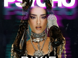 Dixie – Psycho (feat. Rubi Rose) Mp3 Download