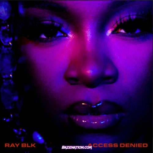 RAY BLK - MIA Ft. Kaash Paige Mp3 Download