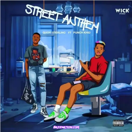 Quofi Sterling – Street Anthem (Ft. Punch Khid) Mp3 Download