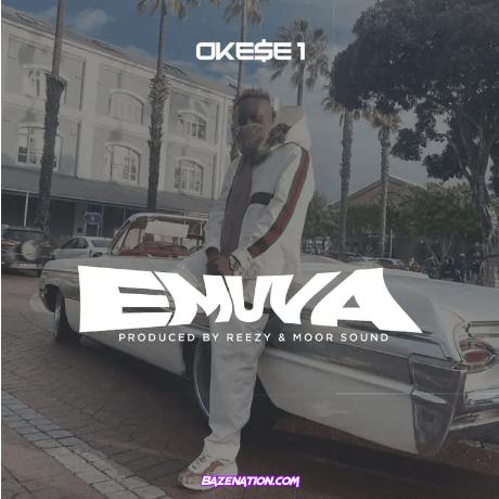 Okese1 – Emuva Mp3 Download