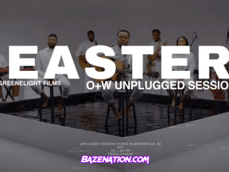 Travis Greene – Easter (Oil + Water) Unplugged Session Mp3 Download