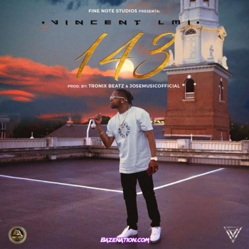 Vincent LMI – 143 (Freestyle) Mp3 Download