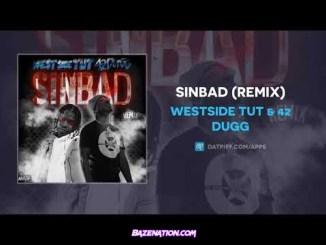 Westside Tut & 42 Dugg - Sinbad (Remix) Mp3 Download