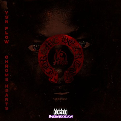 YSN Flow - Chrome Hearts Mp3 Download