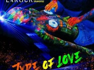 Yves Larock - Type of Love (feat. Reggie Saunders) Mp3 Download