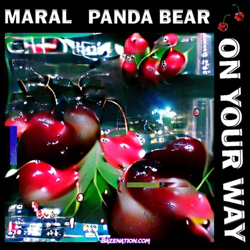 Maral – On Your Way (Feat. Panda Bear) Mp3 Download